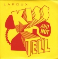 Kiss And Not Tell